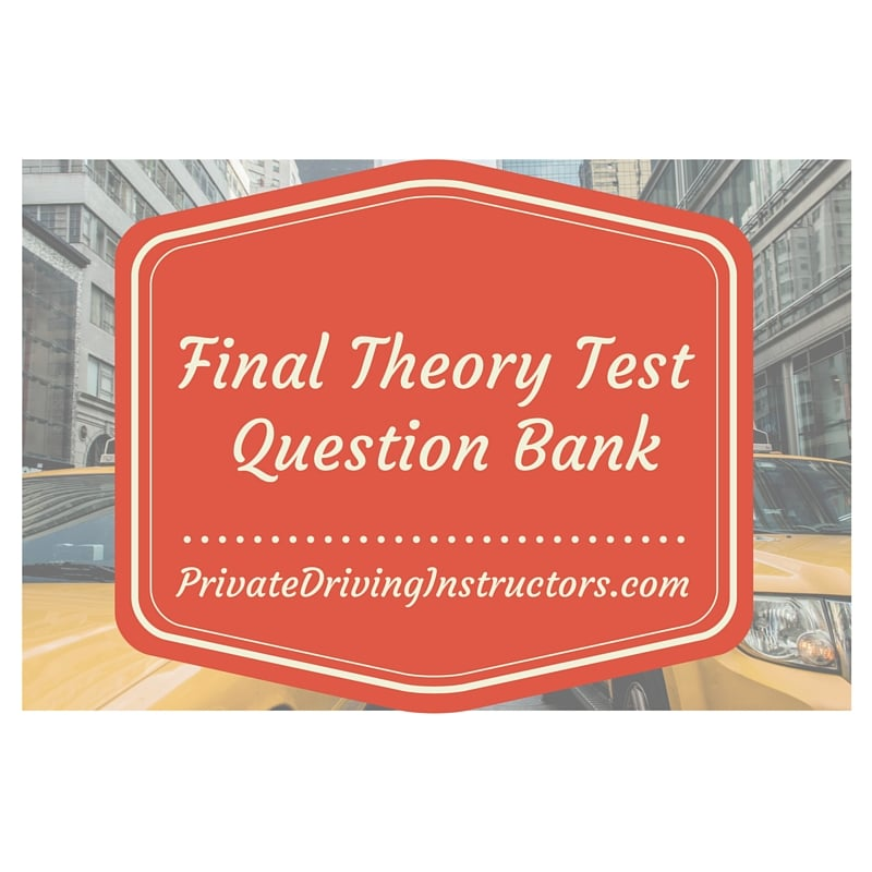 Final Theory Test(FTT) Test questions